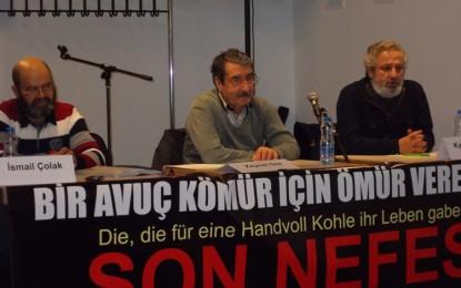 """""""Bir Avuç Kömür İçin Ömür Verenler"""" Hamburg'da gösterildi"""