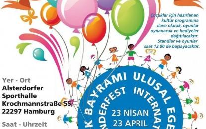 Hamburg'da 23 Nisan kutlanacak!