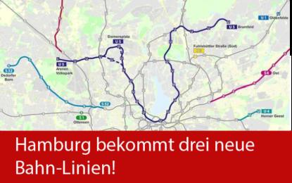 Hamburg bekommt drei neue Bahn-Linien!