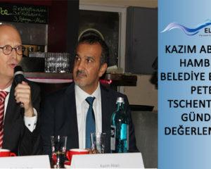 Kazım Abacı ile Hamburg Belediye Başkanı Peter Tschentscher gündemi değerlendirdi! İZLE