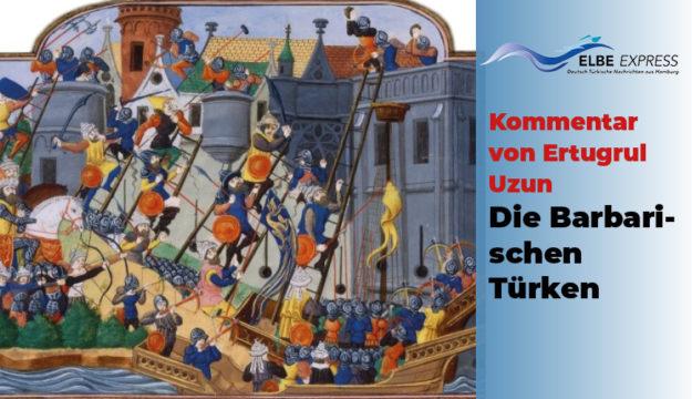 Kommenntar: Die Barbarischen Türken