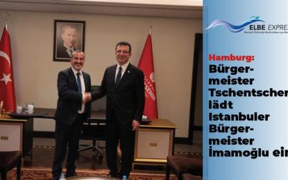 Bürgermeister Tschentscher lädt Istanbuler Bürgermeister Imamoglu ein!