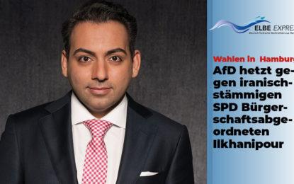Dreckiger Wahlkampf – AfD hetzt gegen SPD-Bürgerschaftsabgeordneten Ilkhanipour