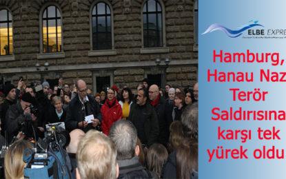 Hamburg, Hanau Nazi Terör Saldırısına karşı tek yürek oldu!