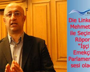 """Die Linke adayı Mehmet Yıldız ile Seçim Özel Röportajı: """"İşçi ve Emekçilerin Parlamentodaki sesi olacağız"""""""