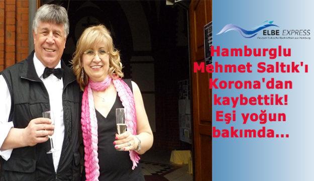 Hamburglu Mehmet Saltık'ı Korona'dan kaybettik! Eşi yoğun bakımda…
