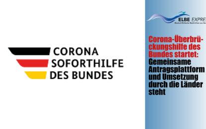 Corona-Überbrückungshilfe des Bundes startet– Gemeinsame Antragsplattform und Umsetzung durch die Länder steht